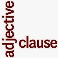 Adjective Clause : Pengertian, Fungsi, Rumus Dan Contoh Kalimatnya Dalam Bahasa Inggris