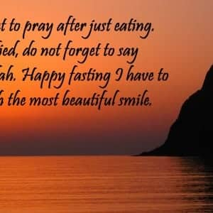 Do not forget to pray after just eating. When satisfied, do not forget to say Alhamdulillah. Happy fasting I have to say, you with the most beautiful smile - Ucapan Selamat Berbuka Puasa Dalam Bahasa Inggris