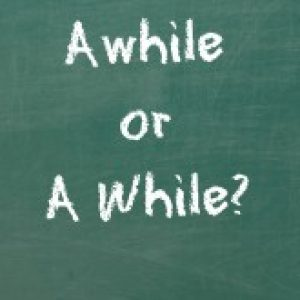 perbedaan-awhile-vs-a-while