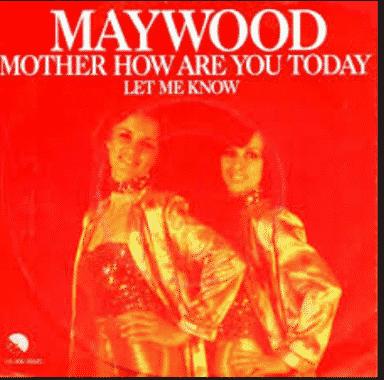 Lirik Lagu Mother How Are You Today -Maywood Berserta Artinya