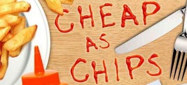 Pengertian Uangkapan Cheap As Chips Beserta Contoh Kalimatnya Dalam Bahasa Inggris
