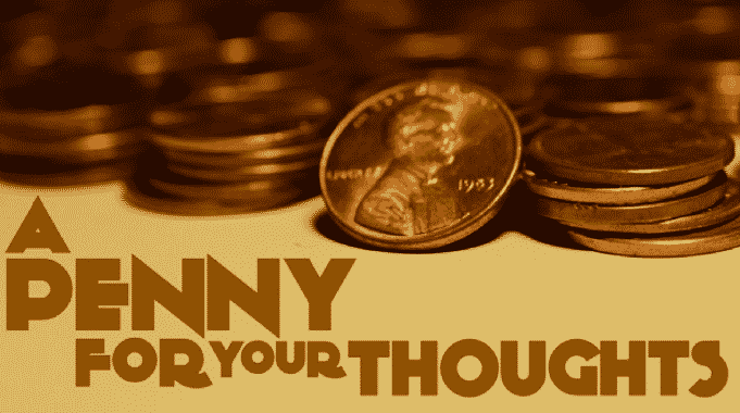 P engertian Ungkapan A Penny For Your Thoughts Dalam Bahasa Indonesia