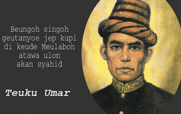 Biografi Singkat Teuku Umar Dalam Bahasa Inggris Dan Artinya